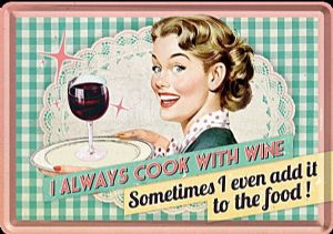 I Always Cook With Wine funny metal postcard / mini-sign 140mm x 100mm  (na)